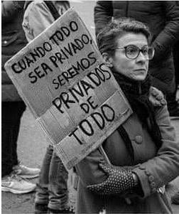 Cuando todo sea privado seremos privado de todo